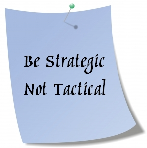 Blogging Strategically Not Tactically And 5 Steps to Do It