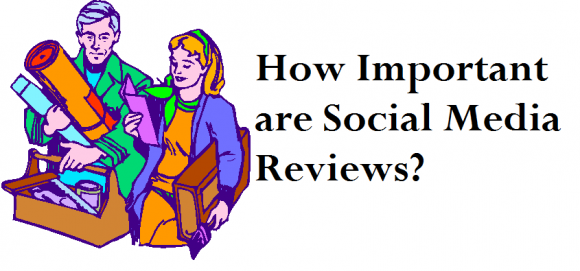 How Important are Social Media Reviews?