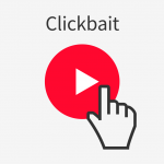Should We Give In To Clickbait When Creating Content?